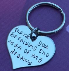 Hand Stamped KeyChain thank you for raising the man of my dreams Wedding Gift Mother In Law Mother Of the Groom key chain ring on Etsy, $18.00