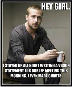 ryan gosling, school, autism, funni, special, hey girl, teacher, quot, heygirl