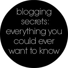 Blogging Secrets - Everything You Could Ever Want To Know - Wifessionals