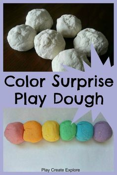 Color Surprise Play Dough! The color is hidden inside the play dough and is revealed when they start playing with it!
