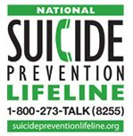 National Suicide Prevention Lifeline | 1-800-273-TALK(8255) | suicidepreventionlifeline.org