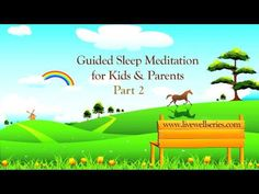 Guided Sleep Meditation for Kids and Parents | Relaxation Techniques for Anxiety Part 2 - YouTube