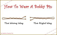 Did you know there is a right way and a wrong way to use a Bobby pin, by Barbie's Beauty Bits.