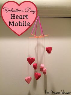 Valentine's Day Heart Mobile~ The Dreams Weaver #yearofcelebrations