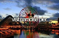 Visit Paradise Pier. #Bucket List #Before I Die