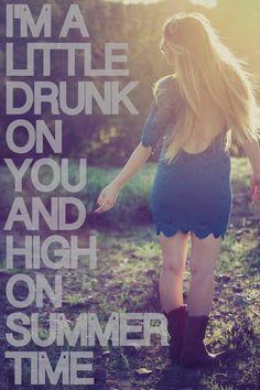 Drunk On You- Luke Bryan