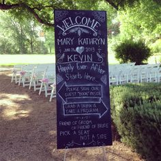 A chalkboard welcome sign/directional sign will point guests in the right direction as they arrive.