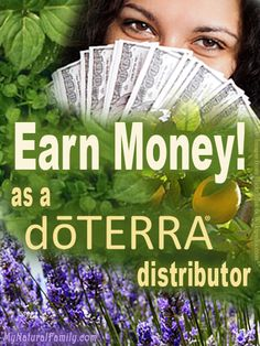 Earn Money as a doTERRA Distributor (aka Independent Product Consultant)