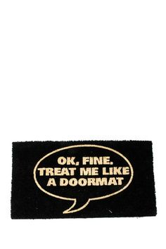 A doormat that knows its place in society ha I love doormats!