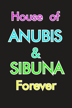 I LOVE House of Anubis