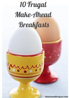 10 FrugalMake-ahead Breakfasts
