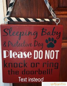 childress childress, sleeping babies, door signs, baby sleeping door sign, protective dogs, sleep babi, protect dog, baby is sleeping sign, dog´s house