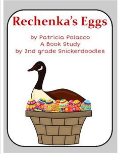 """""""Rechenka's Eggs"""" by Patricia Polacco: A Book Study with a Reader's Theater $"""