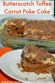 Carrot Butterscotch Toffee Poke Cake  -  I just had to add butterscotch and toffee to a carrot cake.  I baked a carrot cake mix.   Next, I poked holes in the cake with the back of a wooden spoon.  I then added a jar of thick Butterscotch ice cream topping.  I topped the carrot cake and butterscotch with a homemade cream cheese icing. http://recipesforourdailybread.com/2014/05/18/carrot-butterscotch-toffee-poke-cake/  #cake #carrot cake #poke cake #dessert