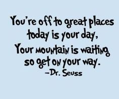 A little #motivation from Dr. Seuss. #quote
