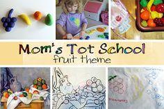 Mom's Tot School: Fruit