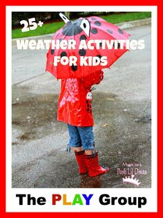 25+ Weather Crafts and Activities for Kids (from The PLAY Group)