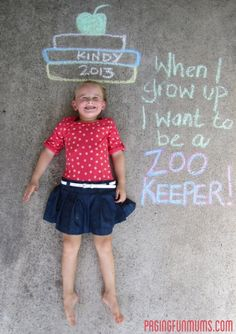 sidewalk chalk and want they want to be for 1st day of school pictures every year! Love it!!!
