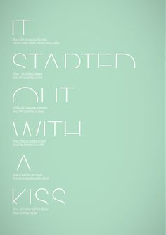 music, song, a kiss, mint green, type design, the killers, lyrics, quot, design posters