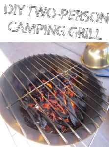 DIY Two Person Camping Grill - made from 2 stainless steel bowls and 2 cooling racks using a few tools found around the home.