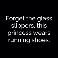 Forget the glass slippers, this princess wears running shoes ❥