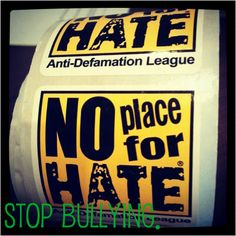 There's no place for hate: stop bullying. If you or someone you know is being bullied, there IS help: http://thebertshow.com/stopthebullying