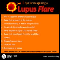 How Do You Recognize a Lupus Flare? Here is a list of 10 things that may help.
