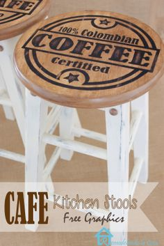 Old kitchen stools are revamped with some free coffee graphics.