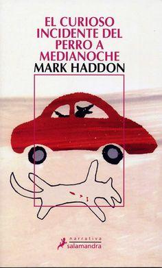 incident del, curioso incident, worth read, book worth, mark haddon, medianoch, el curioso, del perro, libro