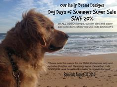 Our Daily Bread designs Blog: Our Daily Bread Designs Dog Days of Summer Super Sale!
