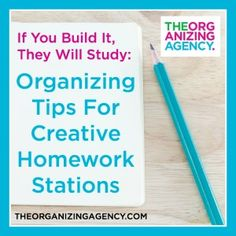 If You Build It, They Will Study: Organizing Tips For Creative Homework Stations