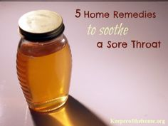 5 Home Remedies for a Sore Throat - Keeper of the Home