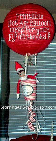 Elf on the Shelf: Up, Up, and Away! Hot Air Balloon Free Printable. #elfontheshelf #elfonashelf #elf #Christmas #ideas