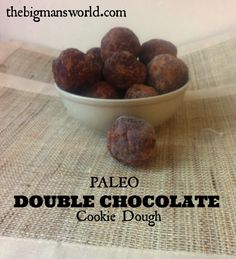 Paleo Double Chocolate Cookie Dough @thebigmansworld