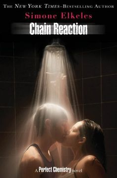 Chain Reaction (Perfect Chemistry) by Simone Elkeles, http://www.amazon.com/dp/B005ERL4CM/ref=cm_sw_r_pi_dp_BLYzqb1B48HMH
