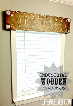 wooden  window valance .... I could make that look better. chocolates, diy tutorial, family rooms, industri wooden, window treatments, breakfast room, wooden valances, curtain, window valances
