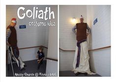 David and Goliath costume idea - stand on chair, long fabric tunic to cover chair, shoes poking out underneath. (thanks to Messy Church @ Riviera UMC)