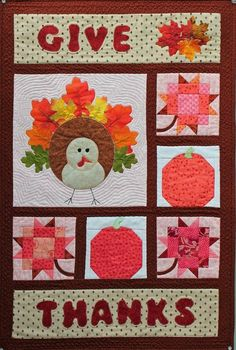 Give Thanks...A  Quilted Wall Hanging  that is easy to sew and perfect for the fall holidays. Turkey feathers are poly-silk leaves from the dollar store, but directions and patterns are also included for a primitive-style feather applique. Pieced and appliqued for the best of both worlds! PDF pattern is available at www.craftsy.com sew, quilt wall, quilting patterns, thanksgivingfal quilt, quilt patterns, fall quilt, thanksgiving quilts, quilted wall hangings, hang pattern