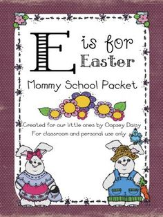 E is for Easter printable Mommy School packet #Easter #preschool