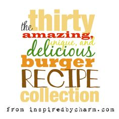 mouthwat burger, charms, favorit recip, fun recip, 30 mouthwat