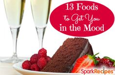 EAT THIS on Valentine's Day! These foods and recipes are perfect for a romantic dinner (and healthy, too!) 13 Aphrodisiac Foods to Put You in the Mood  | via @SparkPeople #Vday desserts, dessert wine, chocol cake, winefood pair, valentine day, drink, aphrodisiac food, chocol pair, chocolate cakes