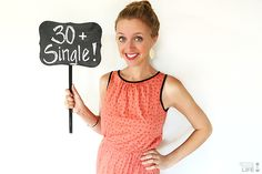 Single at 30 | gimmesomelife.com This girl is awesome! Definitely gives you a sweeter perspective on being single. :)