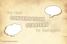Sometimes it can be difficult to find common ground with our teen.  To help you get started, here is a list of conversation starters.  #parenting #teens