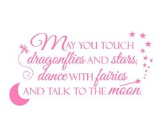 "inspirational kids vinyl wall decal quote poem saying boy girl fairies princess dragonflies moon stars 22""h x 36""w BA0036. $45.00, via Etsy."