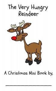 The Very Hungry Reindeer Free Printable