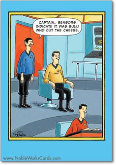 Live long and prosper! http://www.nobleworkscards.com/4785-sulu-cut-cheese-funny-cartoons-happy-birthday-card.html