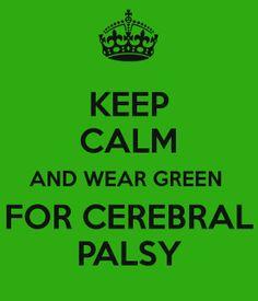 Keep Calm. Cerebral Palsy Awareness