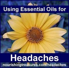 Essential Oils 101: Using Essential Oils for Headaches