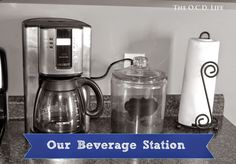 The O.C.D. Life – Organizing - Creating - Decorating... Our Beverage Station