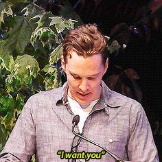 Benedict Cumberbatch- I want you too.